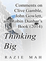 Comments on Clive Gamble, John Gowlett and Robin Dunbar's Book (2014) Thinking Big