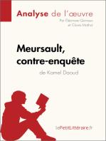 Meursault, contre-enquête de Kamel Daoud (Analyse de l'œuvre)