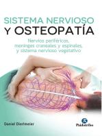 Sistema nervioso y osteopatía: Edición en color