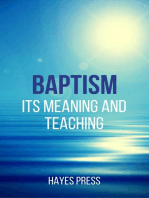 Baptism - Its Meaning and Teaching