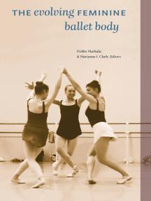 The Evolving Feminine Ballet Body