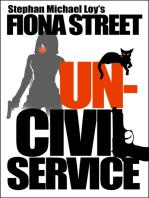 Uncivil Service