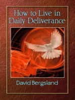 How To Live in Daily Deliverance