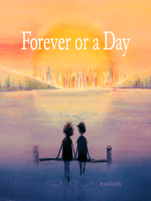 Forever or a Day