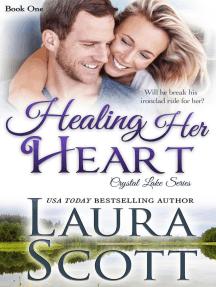 Healing Her Heart: Crystal Lake Series, #1