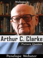 Webster's Arthur C. Clarke Picture Quotes