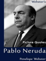 Webster's Pablo Neruda Picture Quotes