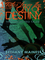 Tales from the City of Destiny