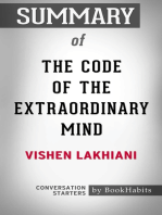 Summary of The Code of the Extraordinary Mind by Vishen Lakhiani | Conversation Starters