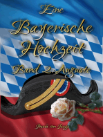 Eine Bayerische Hochzeit. Band 2
