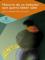 Historia de un bebedor que quería beber sake