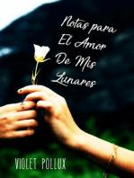 Notas para El Amor De Mis Lunares