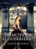 Principessa o Guerriera?