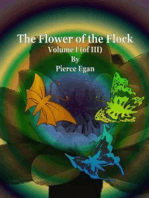 The Flower of the Flock Volume I (of III)