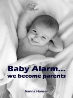 Baby Alarm...we become parents