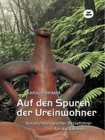 Auf den Spuren der Ureinwohner