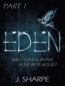 Eden - Part 1: The Eden series, #1