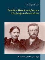 Familien Kaack und Janssen - Herkunft und Geschichte