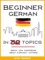 Beginner German in 32 Topics