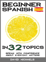 Beginner Spanish in 32 Topics