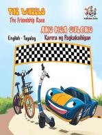 The Wheels Ang Mga Gulong The Friendship Race Karera ng Pagkakaibigad (Filipino Kids book Bilingual)