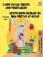 I Love to Eat Fruits and Vegetables Gusto Kong Kumain ng mga Prutas at Gulay (Bilingual Filipino Book for Kids)
