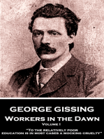 Workers in the Dawn - Volume I (of III)