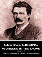 Workers in the Dawn - Volume III (of III)