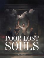 Poor Lost Souls