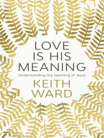 Love Is His Meaning