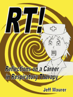 RT!: Reflections on a Career in Respiratory Therapy