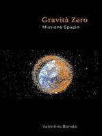 Gravità Zero - Missione Spazio