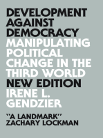 Development Against Democracy - New Edition: Manipulating Political Change in the Third World