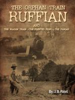 The Orphan Train Ruffian