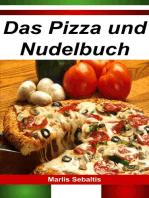 Das Pizza und Nudelbuch