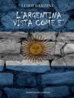 L'Argentina vista come è
