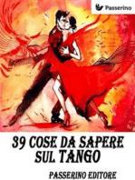 39 cose da sapere sul Tango