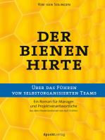 Der Bienenhirte – über das Führen von selbstorganisierten Teams