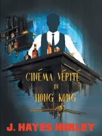 Cinéma Vérité In Hong Kong