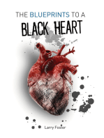 The Blueprints to a Black Heart
