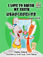 I Love to Brush My Teeth (Bilingual Japanese Kids Book)