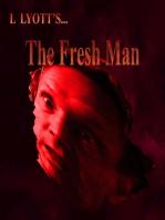 The Fresh Man