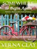 Somewhere To Begin Again