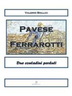 PAVESE & FERRAROTTI - Due contadini perduti a Torino