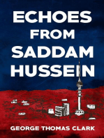 Echoes From Saddam Hussein
