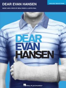Dear Evan Hansen: Ukulele Selections