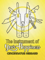 The Instrument of Your Happiness