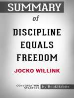 Summary of Discipline Equals Freedom by Jocko Willink | Conversation Starters