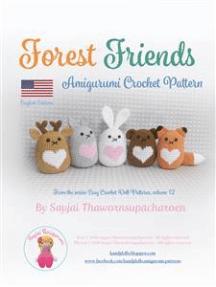 Forest Friends: Amigurumi Crochet Pattern