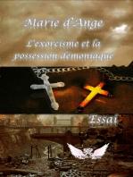 L'exorcisme et la possession démoniaque